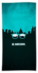 Be Awesome Business Inspirational Quotes Poster Beach Towel