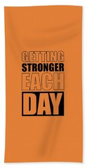 Getting Stronger Each Day Gym Motivational Quotes Poster Beach Towel
