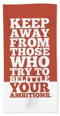 Keep Away From Those Who Try To Belittle Your Ambitions Gym Motivational Quotes Poster Beach Towel