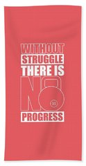 Without Struggle There Is No Progress Gym Motivational Quotes Poster Beach Towel