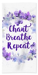 Beach Towel featuring the painting Chant, Breathe, Repeat by Tammy Wetzel
