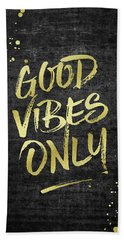 Good Vibes Only Gold Glitter Rough Black Grunge Beach Towel