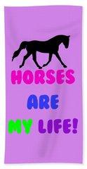 Horses Are My Life Beach Sheet by Patricia Barmatz