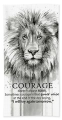 Lion Courage Motivational Quote Watercolor Animal Beach Towel