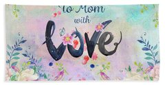 Mother's Day Love Beach Towel