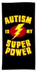 Autism Is My Superpower Beach Sheet