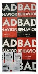 Bad Behavior Beach Sheet