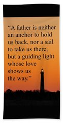 Barnegat Lighthouse With Father Quote Beach Towel