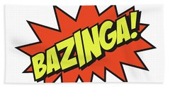 Bazinga  Beach Towel