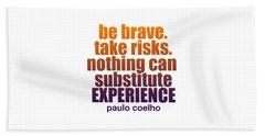 Be Brave. Beach Sheet