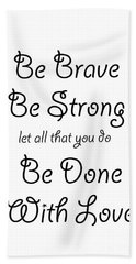 Be Brave Beach Towel