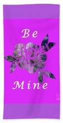 Be Mine Flower Beach Towel