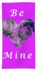 Be Mine Heart Beach Towel