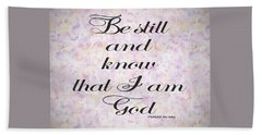 Beach Sheet featuring the painting Be Still And Know I Am God Bible Psalm Typography by Georgeta Blanaru