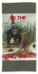 Be The Honey Badger Beach Sheet