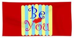 Be You Beach Towel