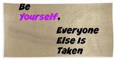 Be Yourself #2 Beach Towel