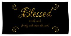 Beatitudes Blessed Are The Meek For They Will Inherit The Earth Beach Towel