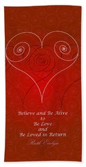 Believe And Be Alive Beach Towel