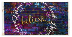 Believe With Your Heart 2 Beach Towel