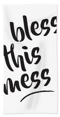 Bless This Mess Beach Towel