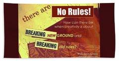Break The Rules Beach Towel
