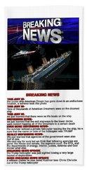 Chapter 3 Breaking News Beach Towel by Joe  Palermo