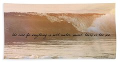Breaking Wave Quote Beach Towel