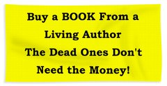 Buy From Living Author Beach Towel by Patrick Witz