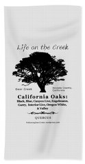 California Oak Trees - Black Text Beach Towel
