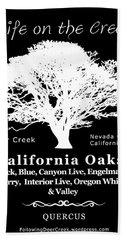 California Oak Trees - White Text Beach Towel