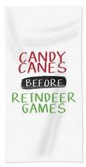 Candy Canes Before Reindeer Games- Art By Linda Woods Beach Towel