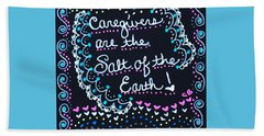 Caregivers Are The Salt Of The Earth Beach Sheet