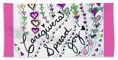 Caregivers Spread Joy Beach Towel by Carole Brecht