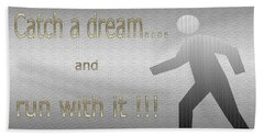 Catch A Dream And Run With It Beach Sheet