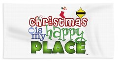 Christmas Is My Happy Place Beach Towel