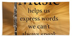 Clarinets Expresses Words Beach Towel