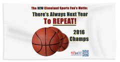Cleveland Basketball 2016 Champs New Motto Beach Sheet