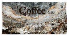 Coffee Edit 2 Brown Letters Beach Towel by Margie Chapman