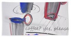 Coffee.....  Yes, Please Beach Towel by Amara Dacer