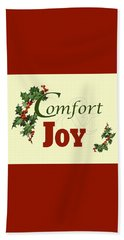 Comfort And Joy Beach Towel