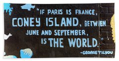 Coney Island Is The World Beach Towel