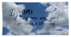 Day Dreamer Clouds Quote Beach Towel
