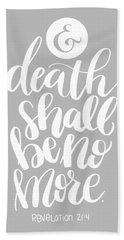 Death Shall Be No More Beach Towel