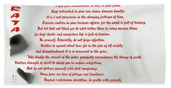 Beach Towel featuring the photograph Desiderata 30 by Wendy Wilton