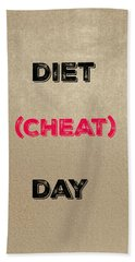 Diet Day? #2 Beach Towel