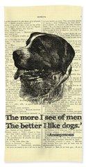 Dog Quote Art Print, I Like Dogs Beach Towel