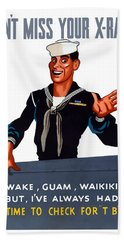 Don't Miss Your X-ray - Ww2 Beach Towel