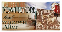 Downtown Before And Downtown After Beach Towel