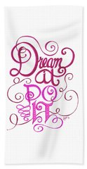 Beach Towel featuring the drawing Dream It Do It by Cindy Garber Iverson
